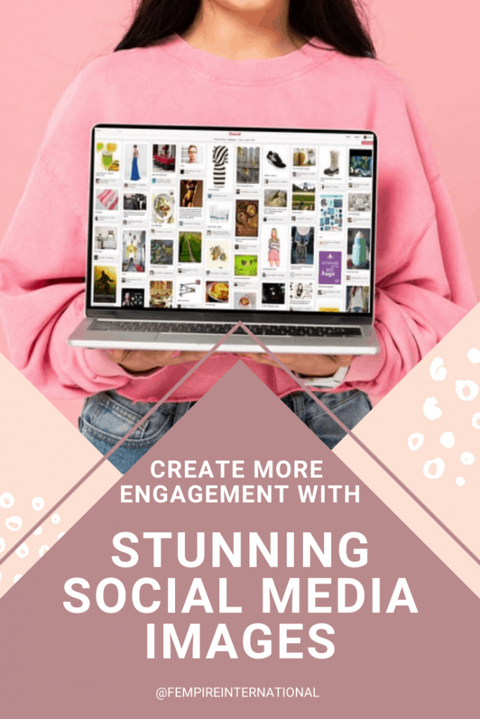 create more engagement with stunning social media images pin